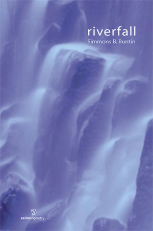 Riverfall, by Simmons B. Buntin