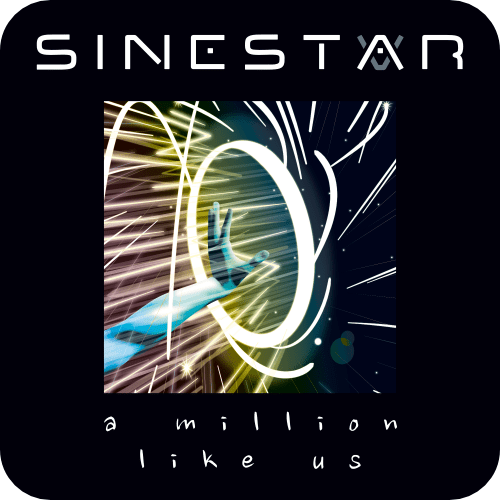 Sinestar - A Million Like Us (Single)