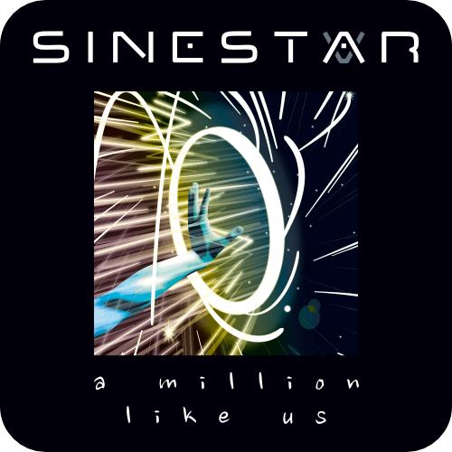 Sinestar - A Million Like Us (Single)