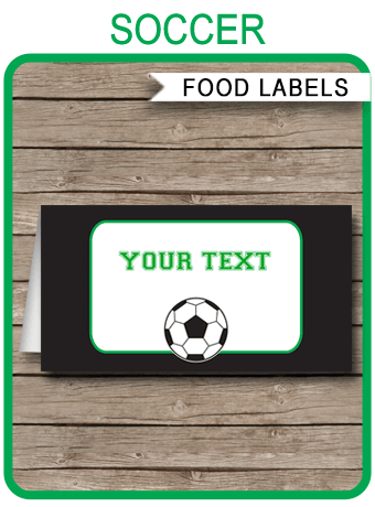 Soccer Party Food Labels Place Cards Soccer Theme