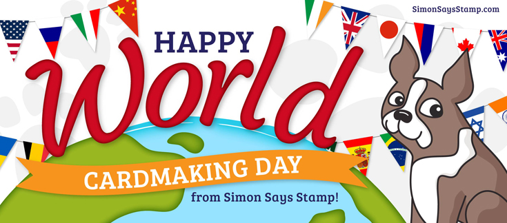 Simon Says Stamp World Card Making Day 2017
