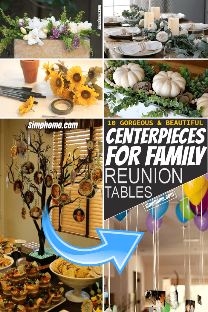 Simphome.com 10 centerpieces for family reunion table Featured Pinterest Image