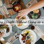 Losing Weight Without Going on a Diet