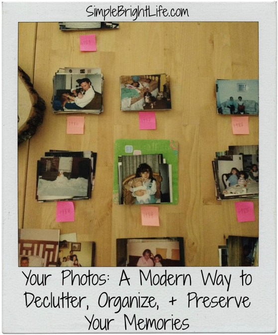 Your-Photos-Modern-Way-To-Declutter-Organize-Digitize-Your-Memories