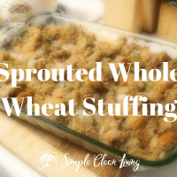 Sprouted Whole Wheat Stuffing