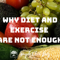 Why Diet and Exercise Are Not Enough