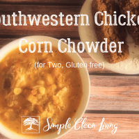 Southwestern Chicken Corn Chowder (Recipes for Two)