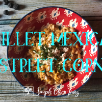 Skillet Mexican Street Corn