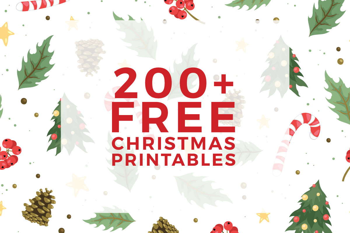 225 Free Christmas Printables You Need To Decorate Amp Delight Your Holiday Season