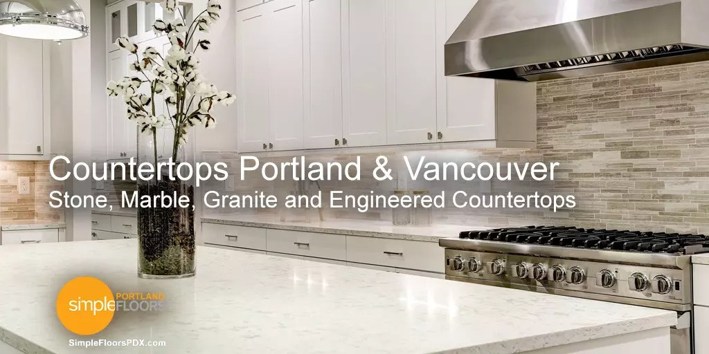 Countertops Portland, Salem and Vancouver