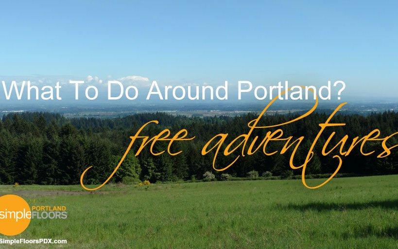 What To Do Around Portland – Free Adventures