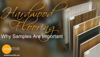 The importance of Hardwood Flooring Samples