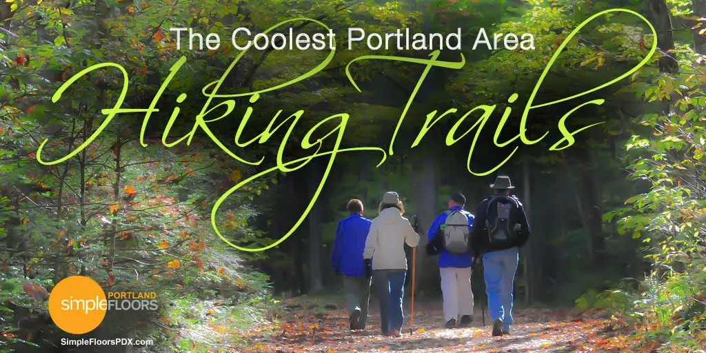 The Coolest Portland Area Hiking Trails