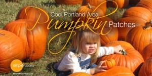 the best pumpkin patches around Portland