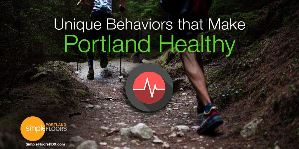 Portland Is Healthy – Unique PDX Behaviors