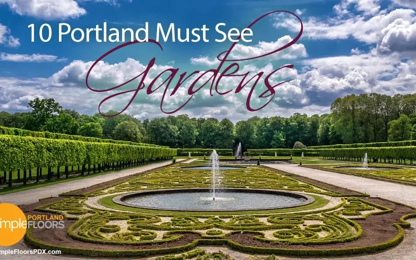 The 10 Portland Gardens You Must See