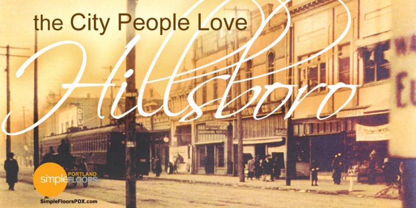 Hillsboro: The City People Love