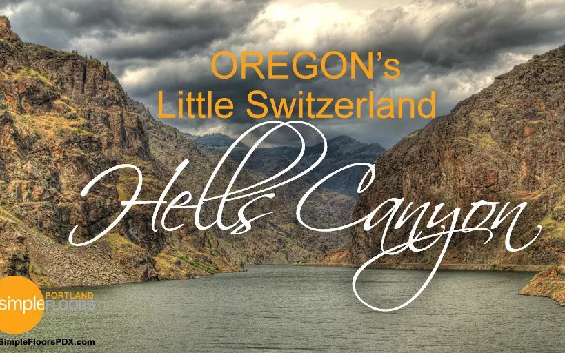 Hells Canyon Scenic Byway: Oregon's Pass To Little Switzerland