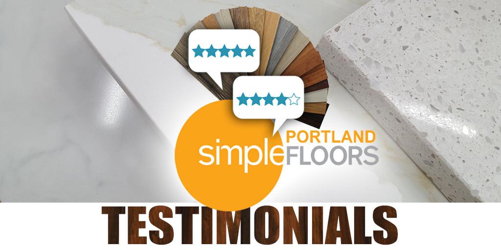 Customer testimonials Simple Floors Portland