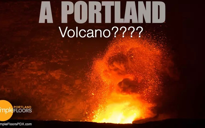 There's A Volcano In Portland? Let's Go!