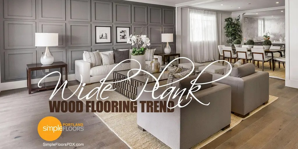 Trend - Wide Plank Wood Flooring in Portland