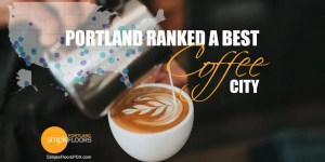 A Top Coffee City in America - Portland Oregon