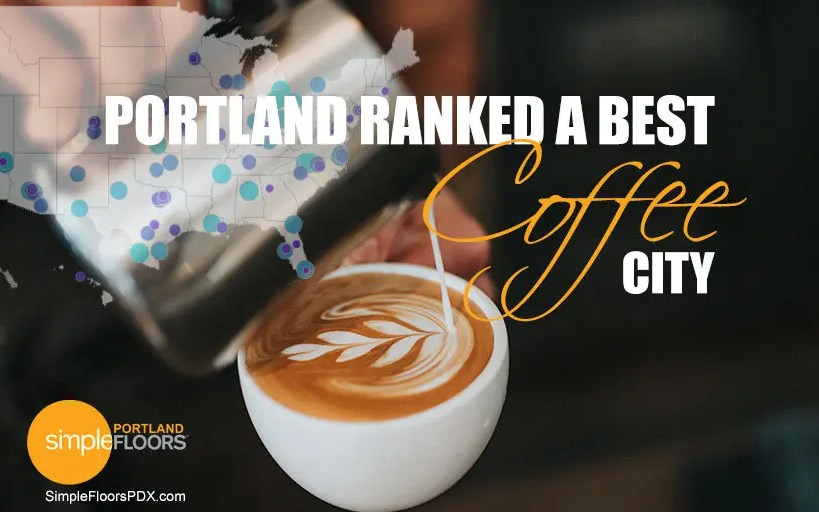A Top Coffee City in America - Portland Oregon