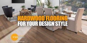 Matching Hardwood Flooring To Your Design Style