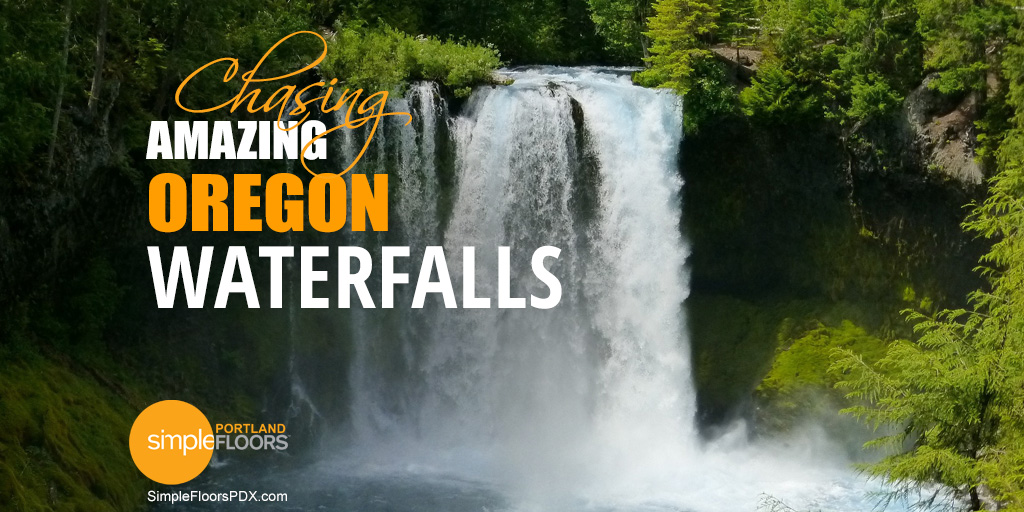 Chasing Amazing Oregon Waterfalls