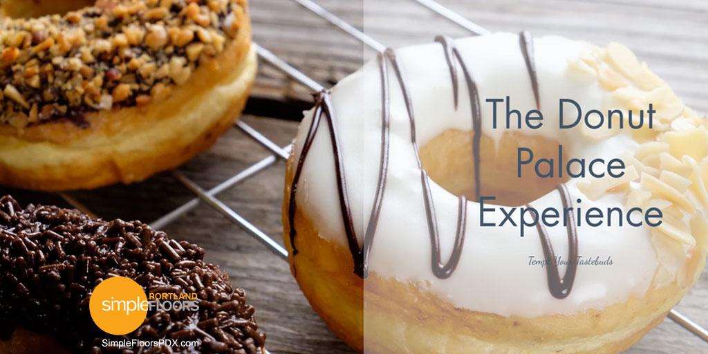 The Donut Palace - Portland Oregon