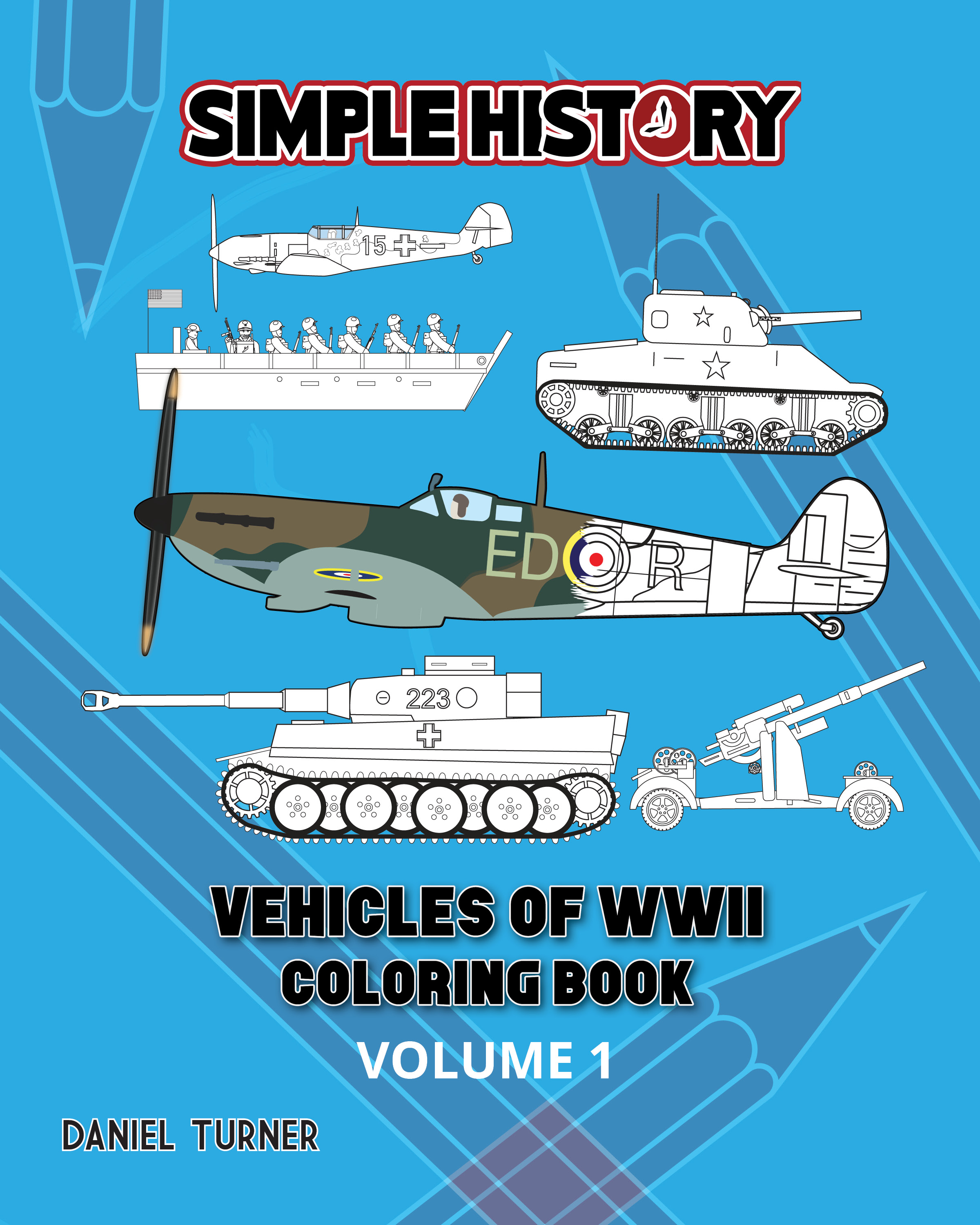 Simple History Vehicles Of World War Ii Coloring Book