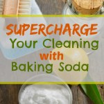 Cleaning with Baking Soda ~ 7 Quick Tips