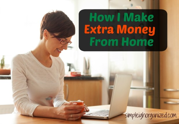 how to make extra money from home fast