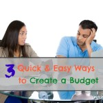 3 Quick and Easy Ways to Create a Budget