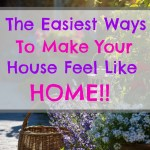 10 Foolproof Ways to Make Your House Feel Like a Home