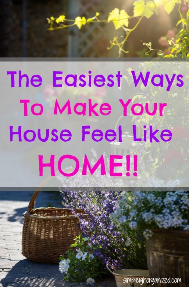Make Your House Feel Like a Home
