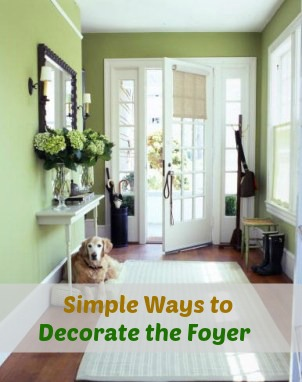 simple ways to decorate the foyer