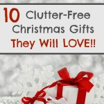10 Ideas for Clutter-Free Gift Giving