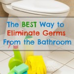 The Best Way to Keep Germs Out of the Bathroom