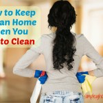 5 Ways to Keep a Clean Home When You Hate to Clean