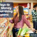6 Creative Ways to Save Money Without Using Coupons