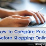 Compare Prices Before Shopping Online