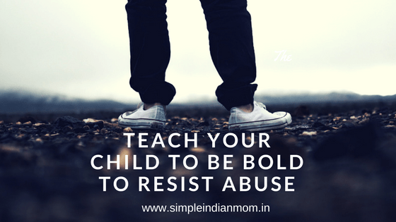 Teach Your Child to Be Bold to Resist Abuse