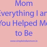 Celebrating Women's Month – The One Person Who Does not Stop To Inspire Me – My Mom