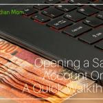Opening Savings Account Online – A Quick Walkthrough