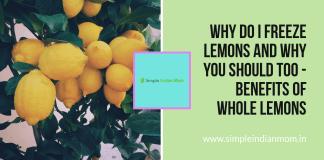 Why Do I Freeze Lemons And Why You Should Too - Benefits of Whole Lemons