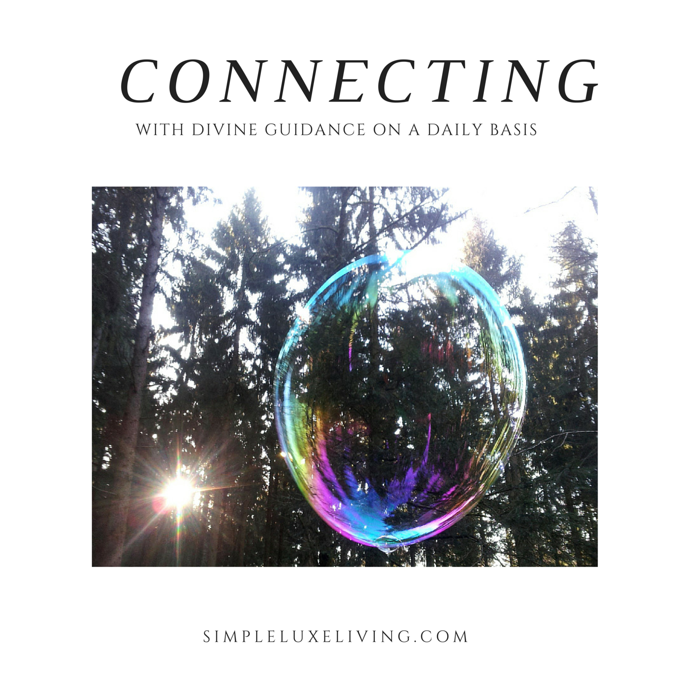 30 Day Simple Living Challenge Day TwentySeven:Connecting With Divine Guidance On A Daily Basis