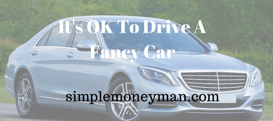 It's OK To Drive A Fancy Car simple money man