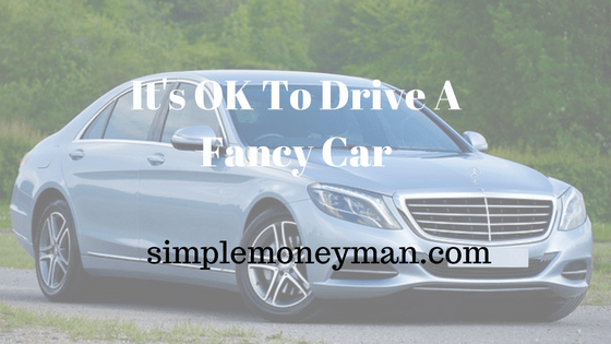 It's OK To Drive A Fancy Car simple money man