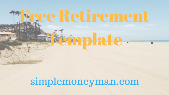 free retirement template simple money man